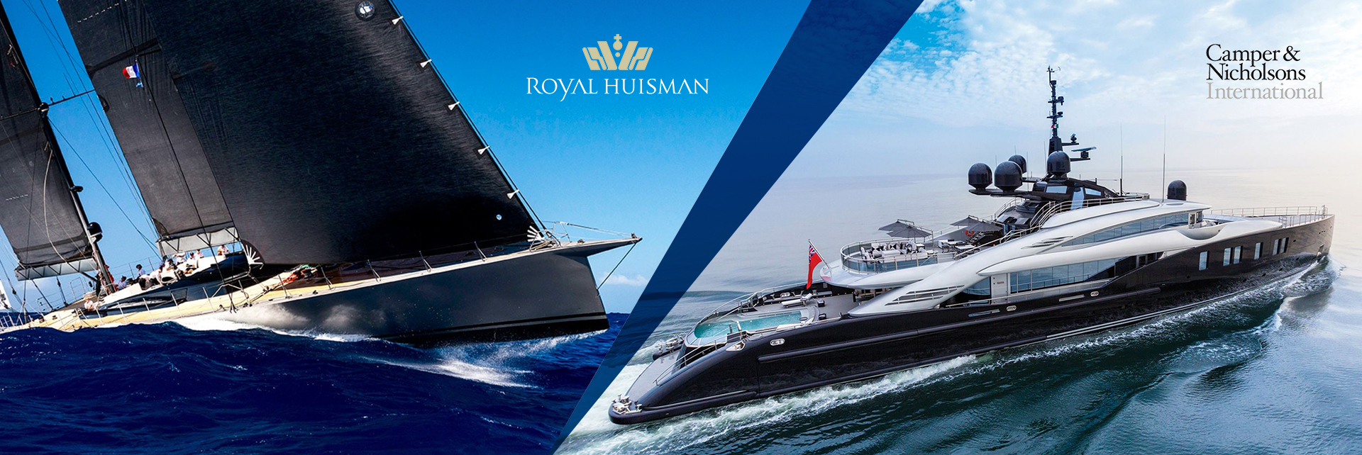 Camper & Nicholsons and Royal Huisman
