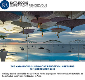 The Kata Rocks Superyacht Rendezvous Returns 12-15 December 2019